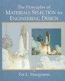 The Principles of Materials Selection for Engineering Design Book