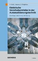 Elektrische Vorschubantriebe in der Automatisierungstechnik: ...