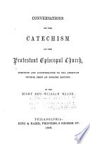 Conversations On The Catechism Of The Protestant Episcopal Church