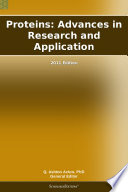 Proteins  Advances in Research and Application  2011 Edition