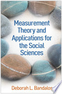 """""""Measurement Theory and Applications for the Social Sciences"""" by Deborah L. Bandalos"""