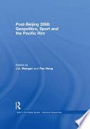 Post-Beijing 2008: Geopolitics, Sport and the Pacific Rim Pdf/ePub eBook