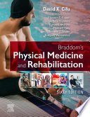 """Braddom's Physical Medicine and Rehabilitation E-Book"" by David X. Cifu"