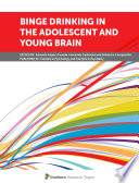 Binge Drinking In The Adolescent And Young Brain Book PDF