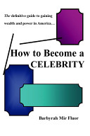 How to Become a Celebrity