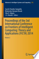 Proceedings of the 3rd International Conference on Frontiers of Intelligent Computing  Theory and Applications  FICTA  2014