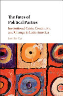 The Fates of Political Parties: Crises, Continuity, and Change in ...