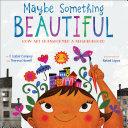 Maybe Something Beautiful [Pdf/ePub] eBook