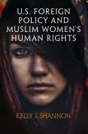 U S  Foreign Policy and Muslim Women s Human Rights