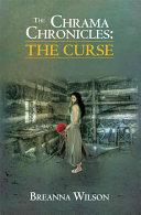 The Chrama Chronicles: the Curse