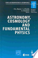 Astronomy Cosmology And Fundamental Physics Book