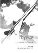 Physics  a Modern Approach