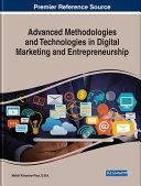 Advanced Methodologies and Technologies in Digital Marketing and Entrepreneurship