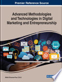 """Advanced Methodologies and Technologies in Digital Marketing and Entrepreneurship"" by Khosrow-Pour, D.B.A., Mehdi"