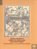 John Lydgate s Dance of Death and Related Works Book PDF