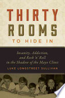 Thirty Rooms to Hide in