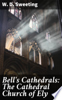 Bell s Cathedrals  The Cathedral Church of Ely