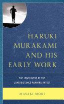 Haruki Murakami and His Early Work