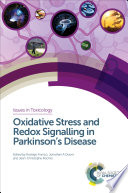 Oxidative Stress and Redox Signalling in Parkinsons Disease Book