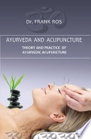 Ayurveda and Acupuncture