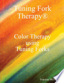 Color Therapy Using Tuning Forks