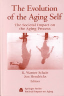The Evolution of the Aging Self Book PDF