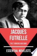 Essential Novelists   Jacques Futrelle