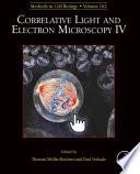 Correlative Light and Electron Microscopy IV