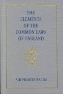 The Elements of the Common Lawes of England