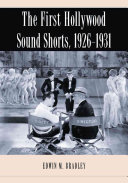The First Hollywood Sound Shorts, 1926_1931