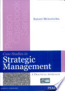 Case Studies In Strategic Management A Practical Approach