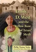 Emily D. West and the ÒYellow Rose of TexasÓ Myth ebook