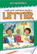 Leah and LeShawn Build a Letter