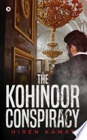 The Kohinoor Conspiracy