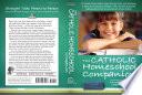 The Catholic Homeschool Companion