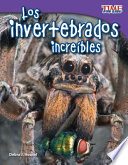 Los invertebrados increíbles (Incredible Invertebrates)