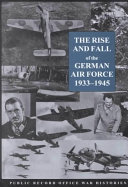 The Rise and Fall of the German Air Force