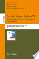Decision Support Systems VIII: Sustainable Data-Driven and Evidence-Based Decision Support