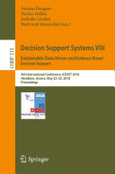 Decision Support Systems VIII  Sustainable Data Driven and Evidence Based Decision Support