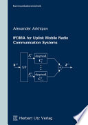 IFDMA for Uplink Mobile Radio Communication Systems