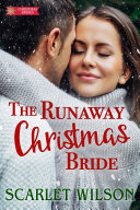 The Runaway Christmas Bride