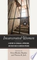 Incarcerated Women Book