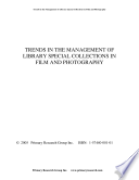 Trends In The Management Of Library Special Collections In Film And Photography