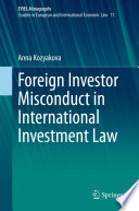 Foreign Investor Misconduct in International Investment Law