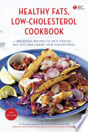American Heart Association Healthy Fats  Low Cholesterol Cookbook