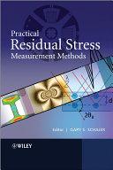 Practical Residual Stress Measurement Methods
