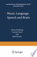 Music, Language, Speech, and Brain