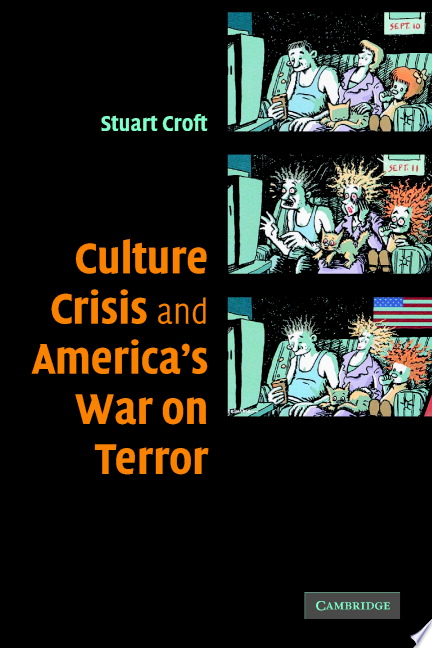 Culture  Crisis and America s War on Terror
