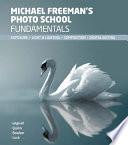 Michael Freeman s Photo School Fundamentals Book PDF