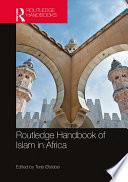 Routledge Handbook Of Islam In Africa
